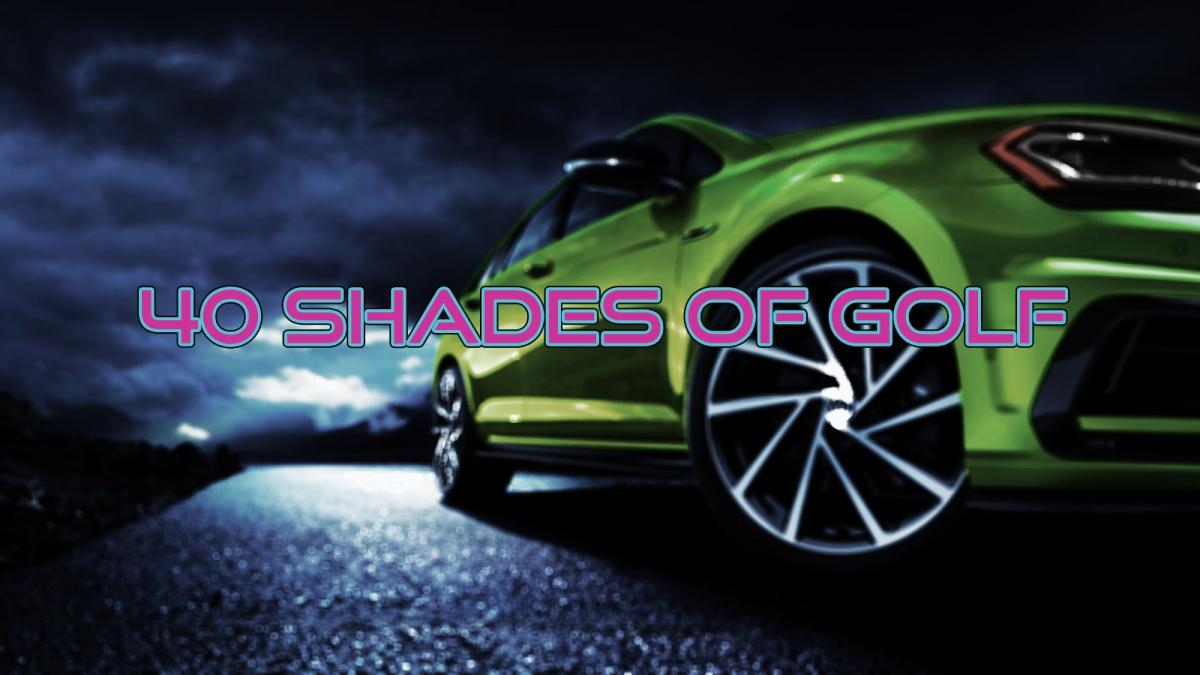 40 SHADES OFGOLF