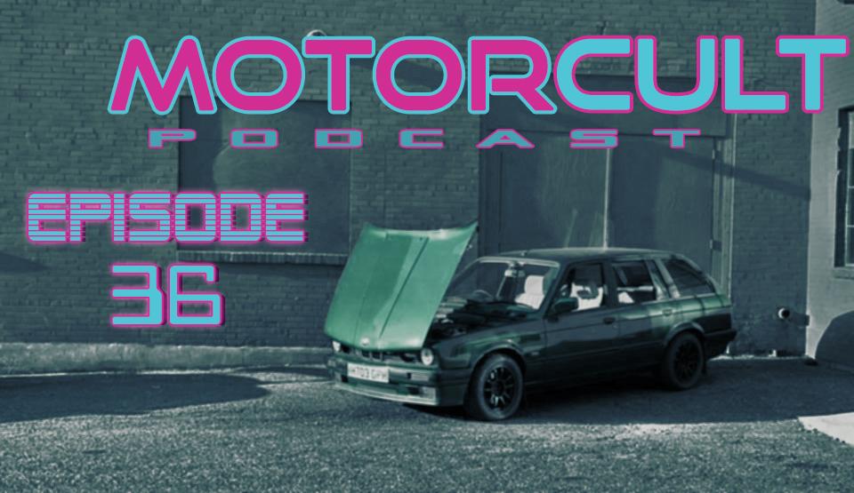 MOTORCULT EPISODE 36 ISLIVE