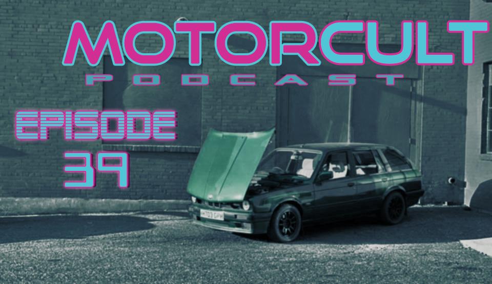 MOTORCULT EPISODE 39 ISLIVE