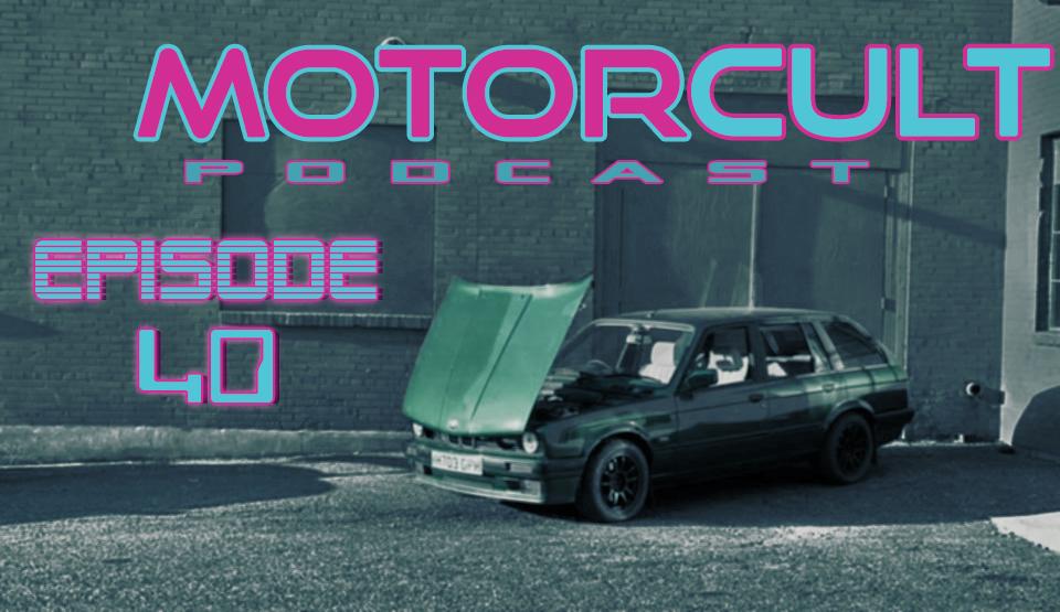 MOTORCULT EPISODE 40 ISLIVE